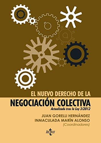 El nuevo derecho de la negociación colectiva (Derecho - Estado Y Sociedad)