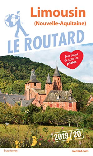 Guide du Routard Limousin 2019/20: (Nouvelle-Aquitaine) par  Collectif