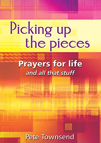 picking-up-the-pieces-prayers-for-life-and-all-that-stuff