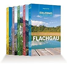 Erlebnis Salzburger Land: Die gesamte Reihe in fünf Bänden. Flachgau · Pinzgau · Lungau · Pongau · Tennengau
