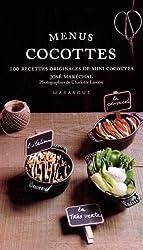 Menus Cocottes : Plus de 100 recettes originales de mini cocottes