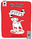 How to Look After Your Puppy (Pet Cadet)