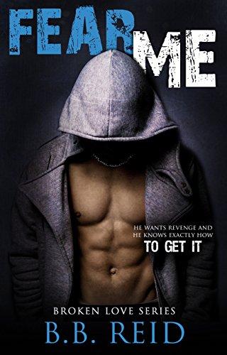 Fear Me (Broken Love Book 1) (English Edition)