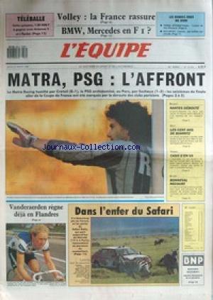 EQUIPE (L') [No 13031] du 31/03/1988 - VOLLEY - LA FRANCE RASSURE - BMW - MERCEDES EN F1 - MATRA - PSG - L'AFFRONT - BASKET - GOLF - BIARRITZ - TENNIS - BONNEVAL - DANS L'ENFER DU SAFARI RALLY - VANDERAERDEN REGNES DEJA EN FLANDRES. par Collectif