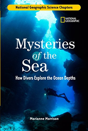 Science Chapters: Mysteries of the Sea: How Divers Explore the Ocean Depths -