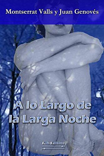 A LO LARGO DE LA LARGA NOCHE