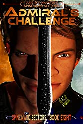 Admiral's Challenge (A Spineward Sectors Novel: Book 8) (English Edition)
