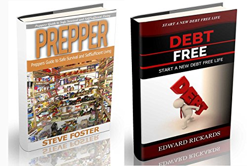 Prepper: Prepper and Debt Free. Preppers Guide to Safe Survival (prepping, off grid, prepper supplies, survival, survival book, off grid) (income, prepper ... free book, money Book 1) (English Edition)