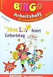 Hexe Lilli feiert Geburtstag: BINGO Arbeitsheft für Leseanfänger ab 7 Jahren