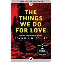 The Things We Do for Love (The Leo Haggerty Mysteries)