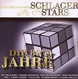 Schlager & Stars:die 80er Jahre