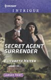 Secret Agent Surrender (Harlequin Intrigue)