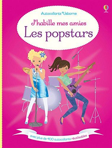 J'habille mes amies - Les popstars - Autocollants Usborne par Lucy Bowman