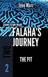The Pit: Volume 2 (Falaha's Journey Trilogy)