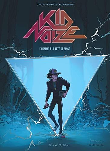 Kid Noize - tome 1 - L'homme à la tête de singe (édition augmentée)