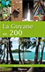 La Guyane en 200 questions r�ponses