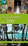 La Guyane en 200 questions réponses par David