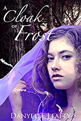 A Cloak of Frost (Cloaks of Faerie Book 1) (English Edition)