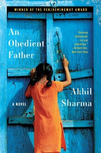 Portada del libro An Obedient Father by Akhil Sharma (2014-04-07)
