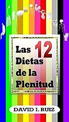 12 DIETAS DE PLENITUD: La pirámide de la nutrición
