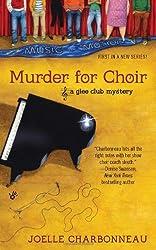 Murder for Choir (A Glee Club Mystery) by Joelle Charbonneau (2012-07-03)