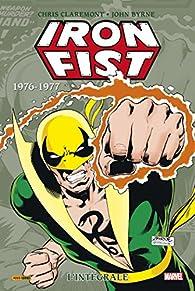 Iron Fist - Intégrale, tome 2 : 1976-1977 par Chris Claremont