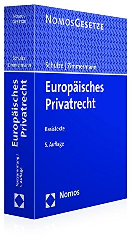 Europäisches Privatrecht: Basistexte