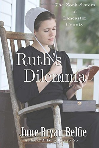 Ruth S Dilemma The Zook Sisters Of Lancaster County