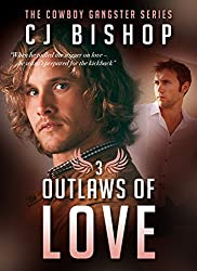 OUTLAWS OF LOVE (The Cowboy Gangster Book 3) (English Edition)
