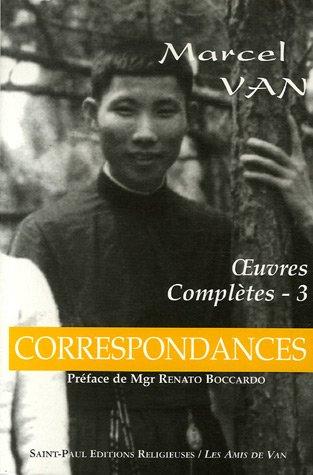 Correspondances, Oeuvres Completes T3
