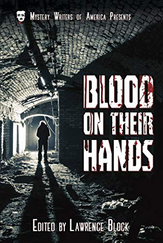 Blood on Their Hands (Mystery Writers of America Classic Anthology Book 3) (English Edition) (Stefanie Block)