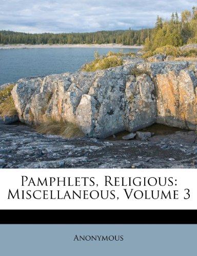 Pamphlets, Religious: Miscellaneous, Volume 3