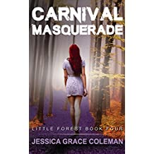 Carnival Masquerade (A Little Forest Paranormal Mystery Book 4)