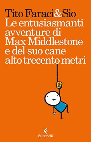 le-entusiasmanti-avventure-di-max-middlestone-e-del-suo-cane-alto-trecento-metri-1