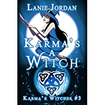Karma's a Witch: Karma's Witches #3 (English Edition)