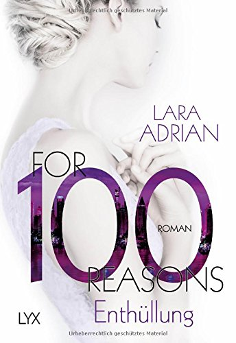 For 100 Reasons - Enthüllung (Die 100-Reihe, Band 3) - 100% Band