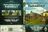 South American Steam - Paraguay - steam engines and railways - DVD