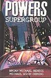 Powers Volume 4: Supergroup: Supergroup v. 4