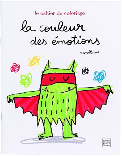 La couleur des émotions : Le cahier de coloriage par Anna Llenas