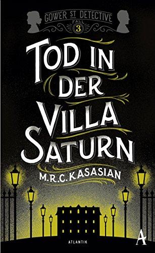 Kasasian, M. R. C.: Tod in der Villa Saturn