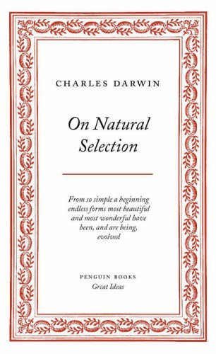 Penguin Great Ideas : On Natural Selection by Charles Darwin (2004-09-02) par Charles Darwin