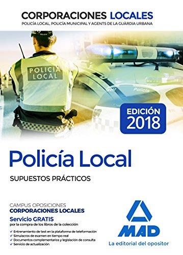Policía Local. Supuestos Prácticos por José Luis López Álvarez