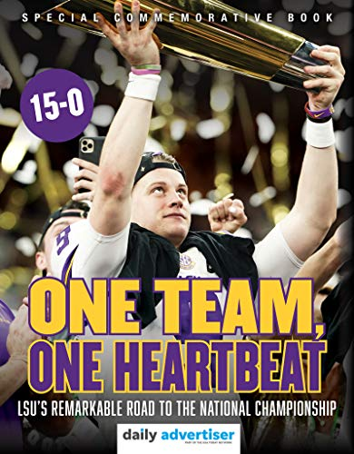 One Team, One Heartbeat: LSU's Remarkable Road to the National Championship (English Edition)