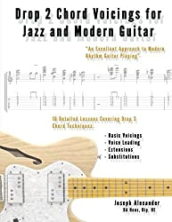 Drop 2 Chord Voicings for Jazz and Modern Guitar by Joseph Alexander (2012-12-23)