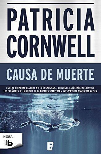 Causa de muerte (Doctora Kay Scarpetta 7): Serie Kay Scarpetta por Patricia Cornwell