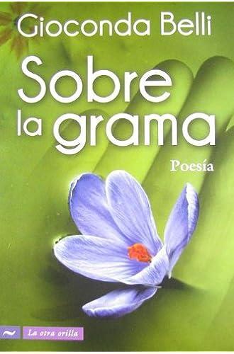 Sobre La Grama / Over The Grass