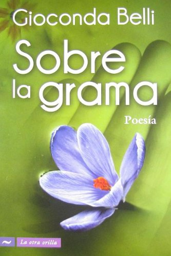 Sobre la grama/Over the Grass