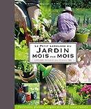 Petit Larousse du Jardin mois par mois