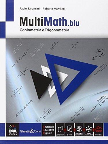 Multimath blu. Trigonometria. Per le Scuole superiori. Con e-book. Con espansione online