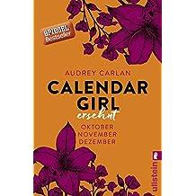 Calendar Girl - Ersehnt: Oktober/November/Dezember (Calendar Girl Quartal, Band 4)